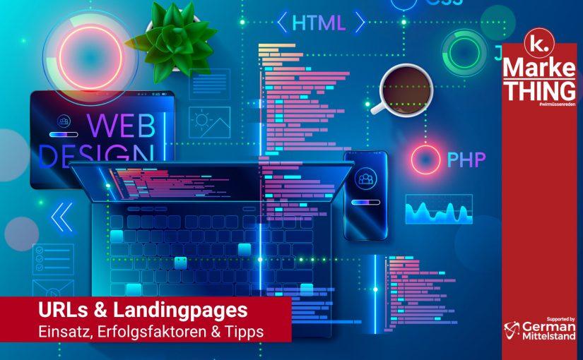 Die Bedeutung von URLs, Domains & Landingpages im Rahmen von Kampagnen.